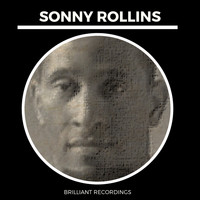 Sonny Rollins - Brilliant Recordings