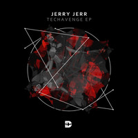 Jerry Jerr - Techavenge EP
