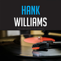 Hank Williams - Hank Williams