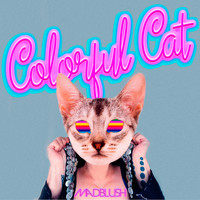 Madblush - Colorful Cat