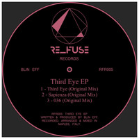 Blin Eff - Third Eye EP