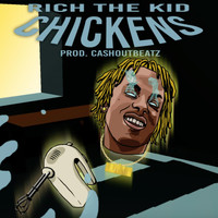 Rich The Kid - Chickens (Prod by CashoutBeatz) (Explicit)