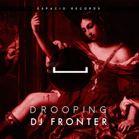 DJ Fronter - Drooping