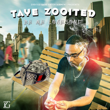 Taye Zooited - By My Lonesome (Explicit)