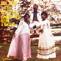 Bill Moss & the Celestials - Somebody Here Needs a Blessing