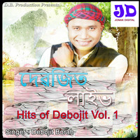 Debojit Borah - Hits of Debojit, Vol. 1