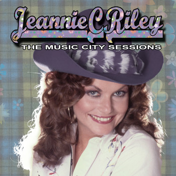 Jeannie C. Riley - The Music City Sessions