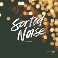 Various Artists - Sorted Noise Records: A Holiday Album, Vol. 3