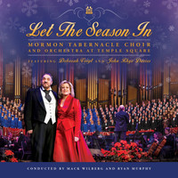 Mormon Tabernacle Choir & Orchestra at Temple Square - Let the Season In