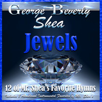 George Beverly Shea - Jewels