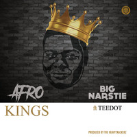 Big Narstie - Afro Kings (Explicit)