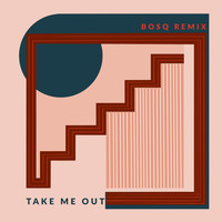 Pool - Take Me out (Bosq Remix)