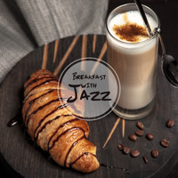 The Jazz Messengers - Breakfast with Jazz: Morning Dose of Subtle Jazz for a Good Start of the Day!