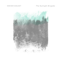 Xavier Calvet - The Sunlight Brigade