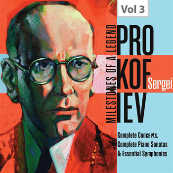 Various Artists - Milestones of a Legend: Sergei Prokofiev, Vol. 3