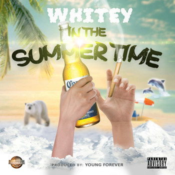 Whitey - In The Summertime (Explicit)
