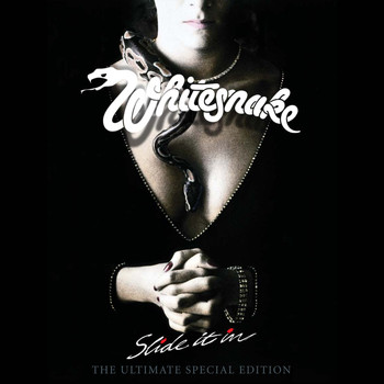 Whitesnake - Slide It In (The Ultimate Edition; 2019 Remaster [Explicit])