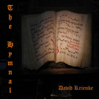 David Krienke - The Hymnal