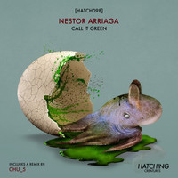 Nestor Arriaga - Call It Green