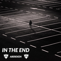 Aberdeen - In The End