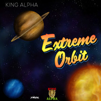 King Alpha - Extreme Orbit