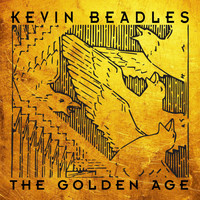 Kevin Beadles - The Golden Age