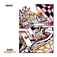 Dabs - Wormatic LP