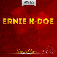 Ernie K-Doe - Loving You