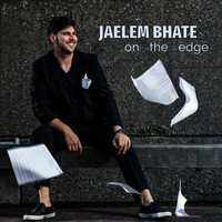 Jaelem Bhate - On the Edge