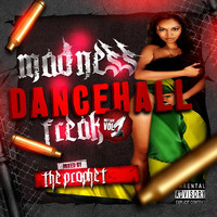 The Prophet - Madness Dancehall Freak Vol1 (Explicit)