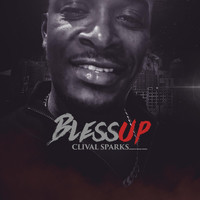 Clival Sparks - Blessup