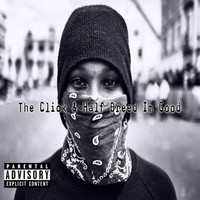 The Click - I'm Good (feat. Half Breed) (Explicit)