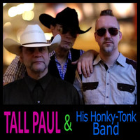 Tall Paul - Tall Paul & His Honky-Tonk Band
