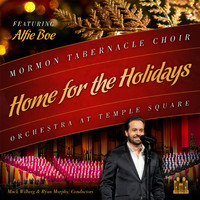 Mormon Tabernacle Choir & Orchestra at Temple Square - Home for the Holidays