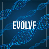 Brain Basement - Evolve