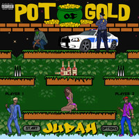 Judah - Pot of Gold (Explicit)