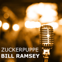 Bill Ramsey - Zuckerpuppe