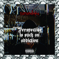 Ramandhika - perspective is such an addiction (Explicit)