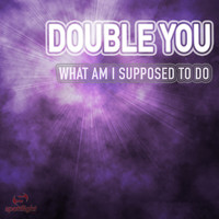 Double You - What Am I Supposed To Do