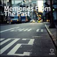 G Panic - Memories From The Past