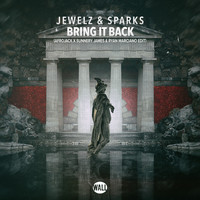 Jewelz & Sparks - Bring It Back (Afrojack x Sunnery James & Ryan Marciano Edit)
