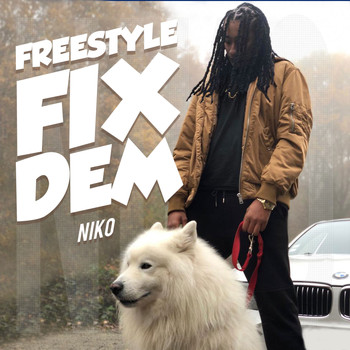 Niko - Freestyle Fix Dem (Explicit)