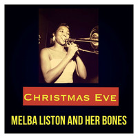 Melba Liston and Her Bones - Christmas Eve