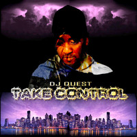 DJ Quest - Take Control (Radio Mix)