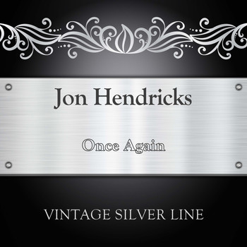 Jon Hendricks - Once Again