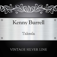 Kenny Burrell - Takeela