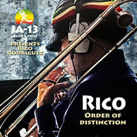 Rico Rodriguez - Rico / Order of Distinction (JA-13 Cooperative Presents)