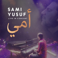 Sami Yusuf - Mother (Arabic) (Live Version)