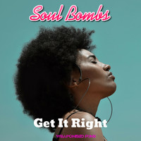 Soul Bombs - Get It Right