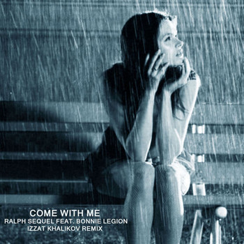 Bonnie Legion - Come With Me (Izzat Khalikov Remix)